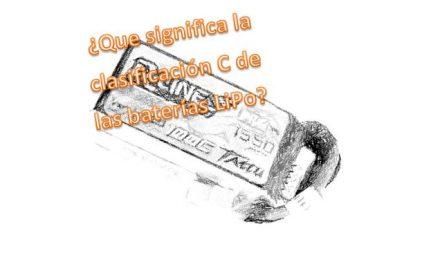 ¿Que significa la clasificación C de las baterías LiPo?