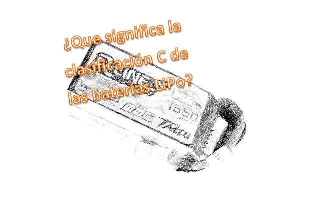 Significado C en Bateria LiPo