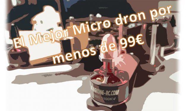 Micro drone de Carreras ¿Como Montarlo? |El mejor micro drone por menos de 99€|