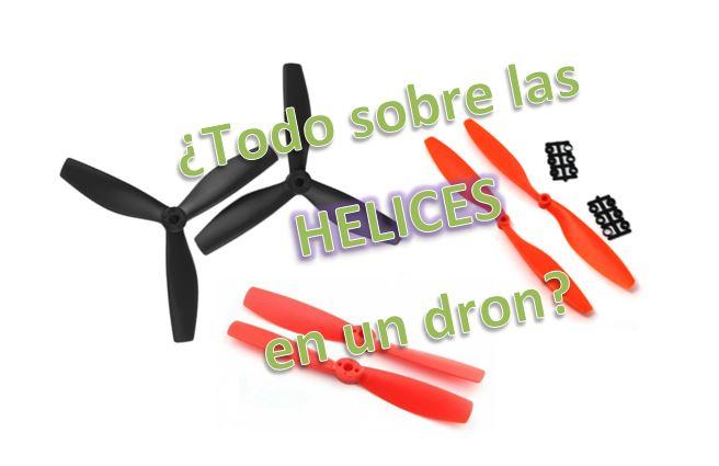 ¿Que es la Helice en un Dron de Carreras? | Tipos de Helices |