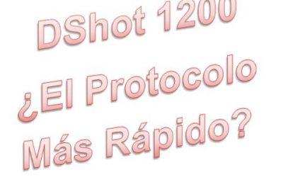 ¿Que es DShot1200 y para que sirve?