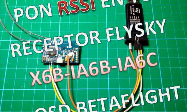 Como poner RSSI en Receptores Flysky X6B, IA6B, IA6C