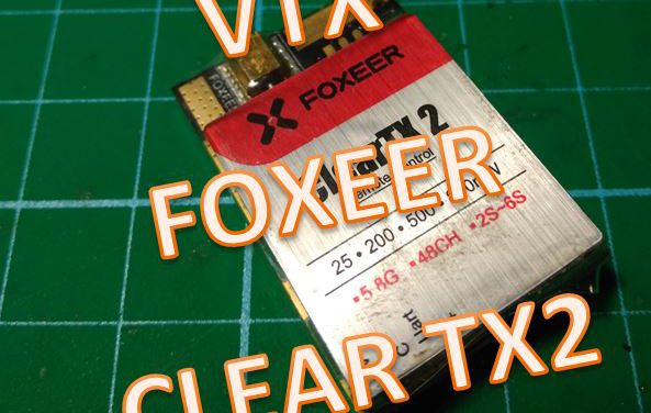 Foxeer ClearTX 2 Review y Unboxing