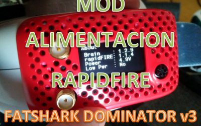 Mod alimentacion RapidFire para fatshark Dominator V3