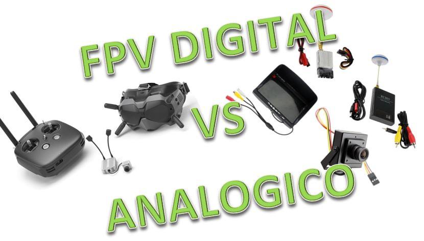 FPV Digital vs FPV Analogico